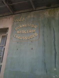 french sign. love the faded colors