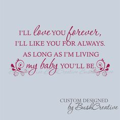 Wall Decal I'll love you forever My baby you'll be