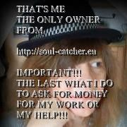 ATTENTION!!! FAKE OWNER FROM SOUL-CATCHER.EU ASKING FOR MONEY FOR HER-HIS HELP