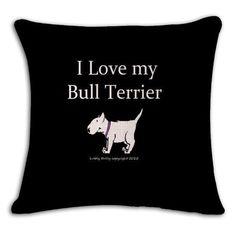 I Love My Bull Terrier Funny Pillow Case
