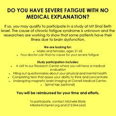Volunteers with severe fatigue with no medical explanation (i. possible I presume) sought. Chronic Fatigue Causes, Chronic Fatigue Syndrome, Research Studies, Volunteers, Nyc, Medical, Study, Studio