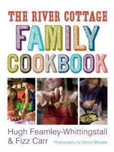 Amazon.com: The River Cottage Family Cookbook (9781580089258): Hugh Fearnley-Whittingstall, Fizz Carr, Simon Wheeler: Books