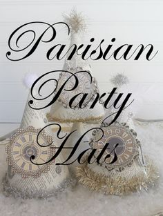Decor To Adore: Parisian Party Hats for New Years Eve