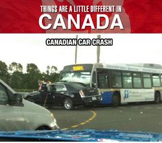 Canada, The Only Place You'll See Something Like This…