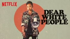 """The controversial Netflix series Dear White People was finally released on Friday, April 28, and let me tell you, the """"dear"""" in the title is NOT a term of endearment. In fact, to quote one of the show's writers, F*** White People would probably have been more appropriate, with cops and Republicans being singled out for particular hatred."""