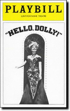Hello, Dolly! Playbill Covers on Broadway - Information, Cast, Crew, Synopsis and Photos - Playbill Vault