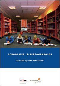Een van de bibliotheken die met recht als voorloper beschouwd kan worden op het gebied van schoolbibliotheken is Bibliotheek 's-Hertogenbosch. In de komende jaren krijgen alle Bossche basisscholen een schoolBiEB.
