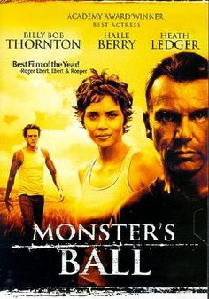 Monster's Ball - Billy Bob Thornton, Halle Berry and Heath Ledger  チョコレート(2001) MONSTER'S BALL