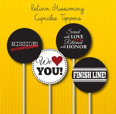 Printable Return Missionary cupcake toppers!