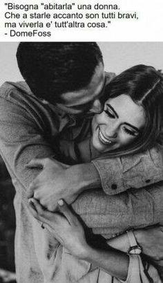 Amare una donna è  difficile. ...quando un uomo ci riesce ....è  l'immenso ❤