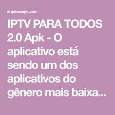 IPTV PARA TODOS 2.0 Apk - O aplicativo está sendo um dos aplicativos do gênero mais baixado da semana na Play Store, ele se espalhou muito rápido, e já está sendo um dos melhores aplicativos de TV para android atualmente. Ver Tv Online Gratis, World Tv, Smart Tv, Android, App, Play, Store, Apps, Business