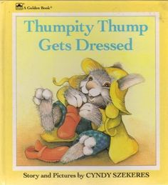 Thumpity Thump Gets Dressed by Golden Books,http://www.amazon.com/dp/0307122034/ref=cm_sw_r_pi_dp_LSxYsb0ZV4Q8M9JX