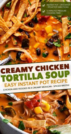 Creamy Chicken Tortilla Soup (Instant Pot Recipe) - The Chunky Chef This Instant Pot Creamy Chicken Tortilla Soup is an easy tex-mex weeknight meal the whole family will love! Easily made in your pressure cooker, slow cooker, or right on the stovetop! Instant Pot Dinner Recipes, Easy Soup Recipes, Chicken Recipes, Healthy Recipes, Chicken Recipe Instant Pot, Instant Pot Meals, Healthy Chicken, Creamy Chicken Tortilla Soup, Instapot Chicken Soup