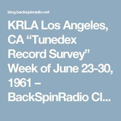 "KRLA Los Angeles, CA ""Tunedex Record Survey"" Week of June 23-30, 1961 – BackSpinRadio Classic Music Blog"