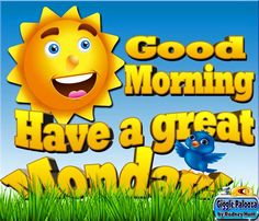 Good Morning And Have A Great Monday monday good morning monday quotes good morning quotes happy monday monday quote happy monday quotes good morning monday Monday Good Morning Wishes, Good Morning Wishes Friends, Funny Good Morning Quotes, Happy Morning, Good Night Quotes, Morning Humor, Goodmorning Quotes For Her, Happy Monday Quotes, Sunday Quotes