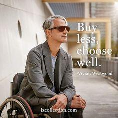 Shop izcollection.com . . . #fashion #fashionquote #vivianwestwood #westwood #wheelchairmodel #izcollection #fashionizfreedom #access4all #wheelchair #mensfashion #silverfox #wheelchairfashion #wheelchairstyle #wheelchairlife #disabilitypride #modelsofdiversity #diversity #iamadaptive