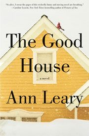 The Good House by Ann Leary, our Afternoon Book Club selection.