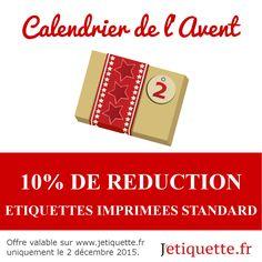 10% sur les étiquettes imprimées standard toute la journée ~ 2/12/2015 uniquement ~ une nouvelle réduction sera révélée chaque jour jusqu'à Noël #reductions #noel #calendrier #avent #jetiquette