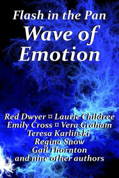 Sixteen authors. Sixteen emotions. One book you will never forget.