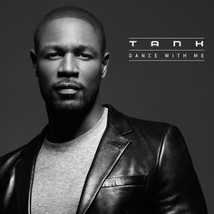 New Music: Tank – Dance With Me