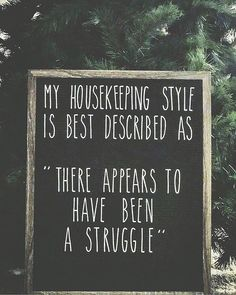 House cleaning funny humor signs 49 Ideas for 2019 Sign Quotes, Me Quotes, Funny Quotes, Funny Humor, Funny Stuff, Hilarious Sayings, Style Quotes, Funny Cleaning Quotes, Funny Cats