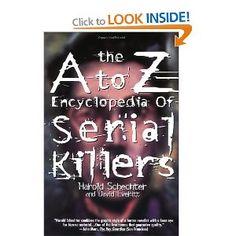 A-Z Encyclopedia of Serial Killers