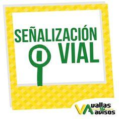 ¿Sabías qué? La #SenalizacionVial es un servicio que prestamos en #VallasyAvisos