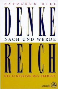 Denke Nach Und Werde Reich - Das Universelle Erfolgsgeheimnis! Wie wird man Millionär? Ein Self-made-Millionär wird Ihr Erfolgs-Coach! Jetzt 14 Tage GRATIS testen! http://123geld.helmut-ament.de/