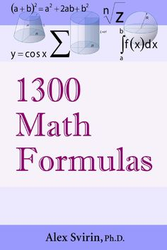 1300 Math Formulas Math EBooks by Fredi Luarasi - issuu Physics Formulas, Physics And Mathematics, Math For Kids, Fun Math, Learn Math Online, Maths Solutions, Math Courses, Math Books, Math Help