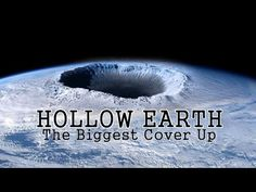 "▶ ••Hollow Earth•• ""The Biggest Cover Up"" - full documentary (42min) 2014-09 written/prod. by TheMusicmemorylane Ch on YouTube"