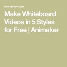 The only whiteboard animation software with 5 different styles of whiteboard videos.