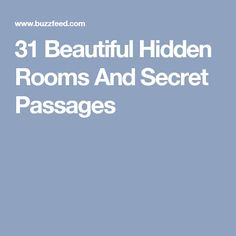 31 Beautiful Hidden Rooms And Secret Passages