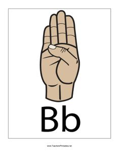Letter B-Filled-With Label B In Sign Language, Libra, Hand Signals, Classroom Crafts, Letter B, Hand Lettering, Signs, Krav Maga, Tat