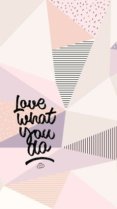 iPhone Wallpaper Quotes from colorful.zone, Free Colorful Smartphone Wallpaper - Love what you do ❣︎∣ᴮᵞᵛᴵ·⁴·ᵞᴼᵁ∣❣︎ Words Quotes, Me Quotes, Motivational Quotes, Inspirational Quotes, Sayings, Qoutes, Quote Backgrounds, Wallpaper Quotes, Motivational Wallpaper Iphone