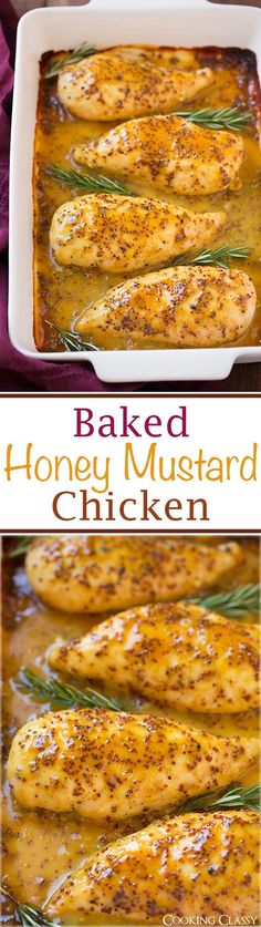 Baked Honey Mustard Chicken - this is easy, healthy and incredibly delicious!!   Cooking Classy