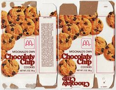 McDonald's Chocolate Chip Cookies..... I miss these! These were awesome