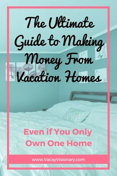 Making money from vacation rentals isn't just for the ultra rich anymore! Regular homeowners can generate massive income for their families.