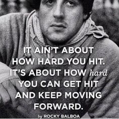 Don't let the hits of life keep you down. Get back up and fight strong!