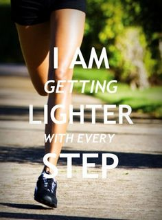 I Am Getting Lighter With Every Step