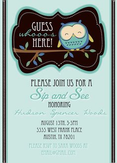 Sip and See Cute Owl Shower Invitation by HelloLoveBoutique, $18.00 nice!!!