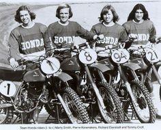 1976- Team Honda; Marty Smith, Pierre Kasmakers, Rich Eierstedt, Tommy Croft.