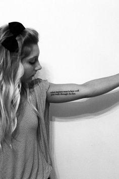 Fire Walk Quote Tattoo - https://www.tattooideas1.org/placement/arm/fire-walk-quote-tattoo/