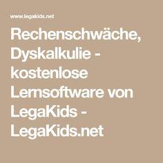 Rechenschwäche, Dyskalkulie - kostenlose Lernsoftware von LegaKids- LegaKids.net