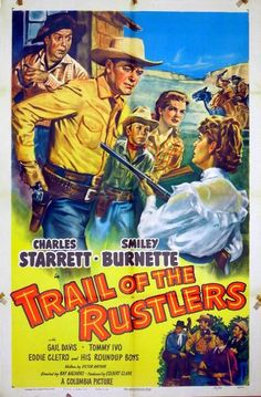 TRAIL OF THE RUSTLERS (1950) - Charles Starrett as 'The Durango Kid' - Smiley Burnette - Gail Davis - Tommy Ivo - Eddie Clito & His Roundup Boys - Directed by Ray Nazarro - Columbia Pictures - Movie Poster.