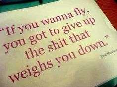 """""""If you wanna fly...."""""""