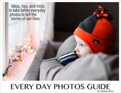 AWESOME guide to help take better photos of our every day lives. WHAT photos to take and HOW to take them (with any kind of camera). And, what to DO with the photos after we take them. Tons of photo ideas and photo tips! The ultimate guide to telling the stories of our lives through photos.