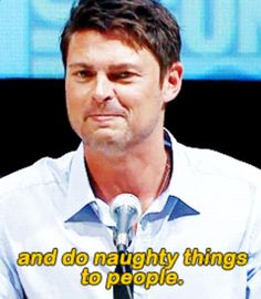 AND  DO  NAUGHTY    THINGS TO PEOPLE. (Karl urban) ...or just me...just sayin'