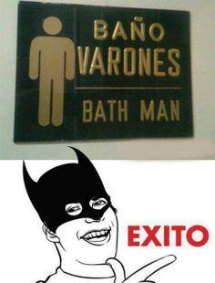 Bath man -- The caped crusader who destroyed the bathtub ring? Funny Memes, Hilarious, Jokes, Translation Fail, English Translation, Spanish Humor, Teaching Spanish, Make Me Smile, Haha