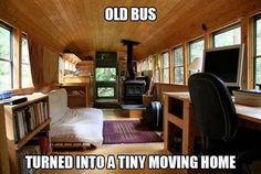 old bus -- tiny house