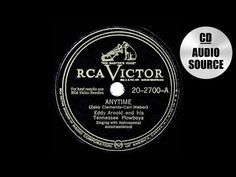 1948 HITS ARCHIVE: Anytime - Eddy Arnold (his original recording) - YouTube